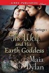 The Wolf and His Earth Goddess [The Shifters of Freedom Springs 1]