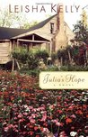 Julia's Hope (The Wortham Family Series, #1)