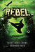Rebel (The Change, #3)