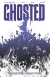 Ghosted, Vol. 4: Ghost Town
