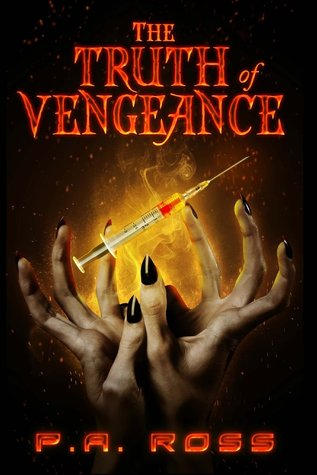 The Truth of Vengeance by Paul Andrew Ross