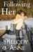 Following Her (Unexpected Heroes, #2.5)