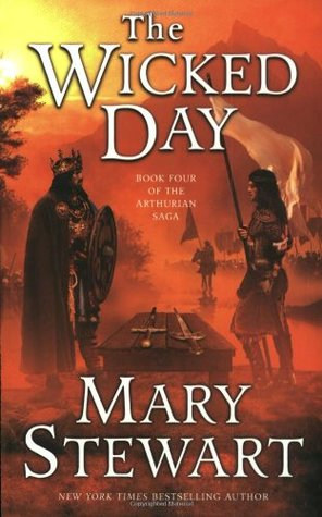 The Wicked Day by Mary Stewart