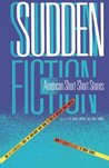 Sudden Fiction: American Short-Short Stories