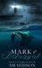 Mark of Betrayal (Dark Secrets, #3)