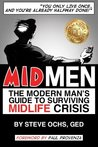 MIDMEN: The Modern Man's Guide to Surviving Midlife Crisis