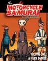 The Motorcycle Samurai, Volume 1: A Fiery Demise