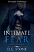 Intimate Fear (Empire Blue, #2)