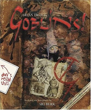 Goblins! by Brian Froud