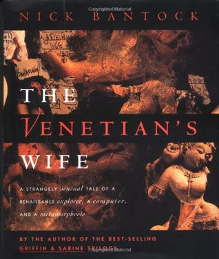The Venetian's Wife by Nick Bantock