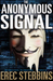 The Anonymous Signal