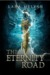 The Eternity Road by Lana Melyan