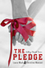 The Pledge (College Bound, #1)