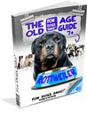 Rottweiler Old Age Care Guide 7+ (The Complete Guide to Rottweilers)