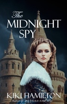 The Midnight Spy (The Midnight Spy #1)