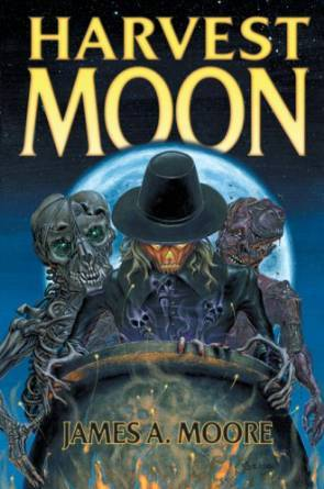 Harvest Moon by James A. Moore