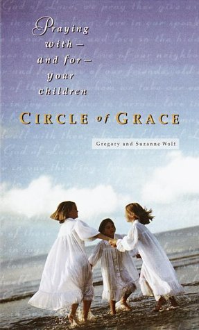 Circle of Grace by Gregory Wolfe