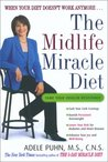The Midlife Miracle Diet: When Your Diet Doesn't Work Anymore . . .