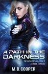 A Path in the Darkness (Aeon 14 Book 2)