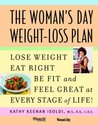 Woman's Day Weight-Loss Plan: Lose Weight, Eat Right, Be Fit, and Feel Great at Every Stage of Life