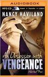 An Obsession with Vengeance (Wanted Men, #3)
