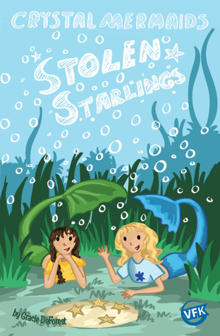 Stolen Starlings by Gracie DeForest
