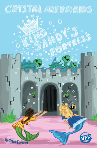 King Sandy's Fortress by Gracie DeForest
