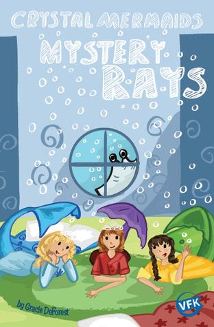 Mystery Rays by Gracie DeForest