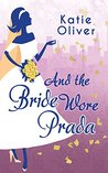 And the Bride Wor...