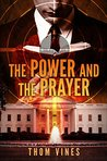 The Power and the Prayer