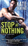 Stop at Nothing (Protect & Serve, #1)