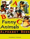 Funny Animals Alphabet Book by Merrily Home