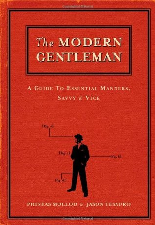 The Modern Gentleman by Phineas Mollod