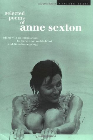 Selected Poems by Anne Sexton