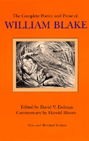 The Complete Poetry and Prose of William Blake, New and Revis... by William Blake