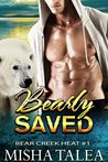 Bearly Saved: Paranormal Polar Bear Shifter Romance Standalone (Bear Creek Heat Book 1)