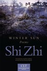 Winter Sun: Poems (Chinese Literature Today Book Series)