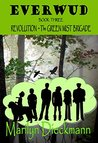 EVERWUD Book 3 - Revolution: The Green Mist Brigade