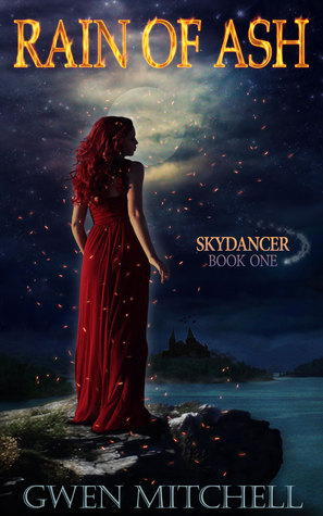 Rain of Ash: Skydancer Book 1