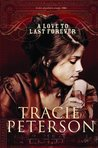 A Love to Last Forever (The Brides of Gallatin County, #2)