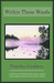 Within These woods: a collection of Northwoods nature essays, with original illustrations by the author