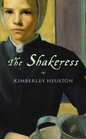 The Shakeress by Kimberley Heuston