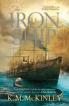 The Iron Ship (The Gates of the World, #1)