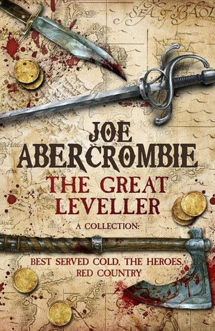 The Great Leveller by Joe Abercrombie (First Law World Collection Omnibus)