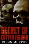 Secret of Coffin Island (Marie Bartek and the SIPS Team Book 4)