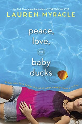 Peace, Love, and Baby Ducks by Lauren Myracle