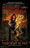 Wickedly Powerful (Baba Yaga, #3)