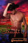 Texas Straight Up (Contemporary Small Town, Western Romance B... by Jodi Vaughn