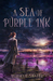 A Sea of Purple Ink by Rebekah Shafer