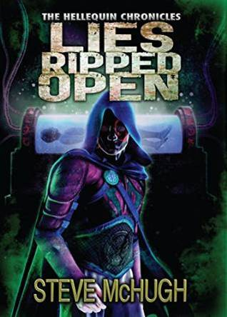 Lies Ripped Open (Hellequin Chronicles #5)